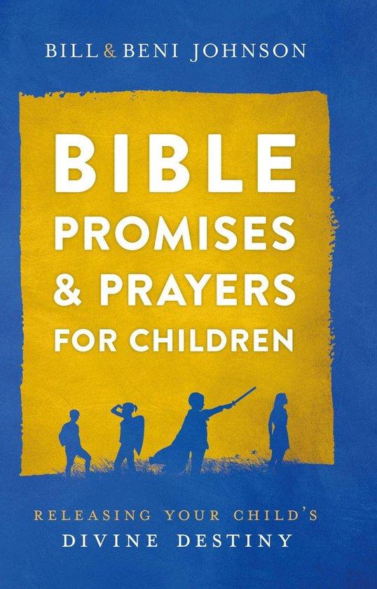 Boek cover Bible Promises and Prayers for Children van Bill Johnson (Onbekend)