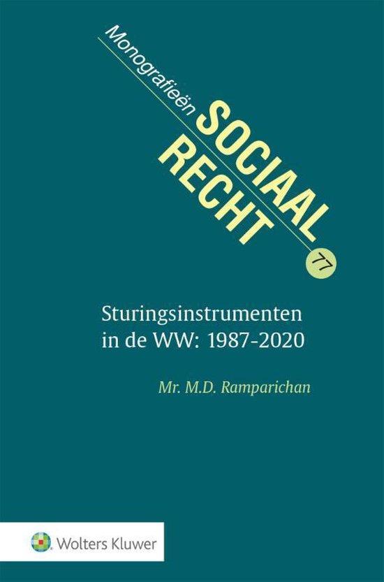 Monografieen sociaal recht 77 -   Sturingsinstrumenten in de WW: 1987-2020