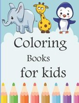 coloring book for kids: Kids Coloring Books Animal Coloring Book