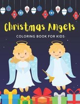 Christmas Angels Coloring Book For Kids