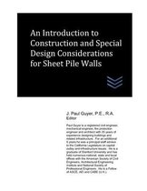 An Introduction to Construction and Special Design Considerations for Sheet Pile Walls