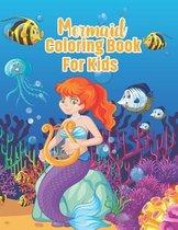 Mermaid Coloring Book For Kids: Super Fun Coloring Pages of Cute Mermaids & Sea Creature Friends! 40 Cute Unique Coloring Pages! Drawing Book For kids