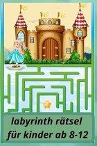 labyrinth ratsel fur kinder ab 8-12