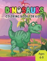 Dinosaurs Coloring Book For Kids Ages 4-8