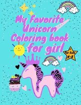 My Favorite Unicorn Coloring book for girl