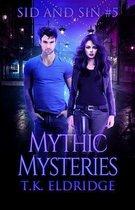 Mythic Mysteries (Sid & Sin #5)