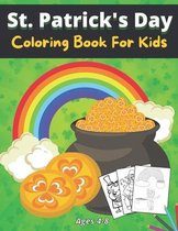 St.Patrick's Day Coloring Book For Kids Ages 4-8: A Fun For Kids Patrick's Day Learning, Coloring Book