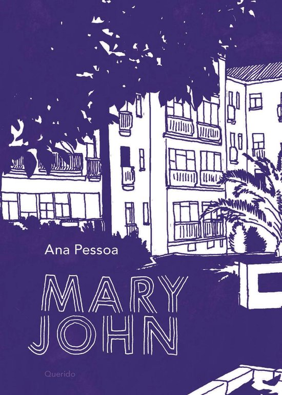 Boek cover Mary John van Ana Pessoa (Paperback)