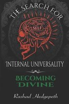 The Search For Internal Universality