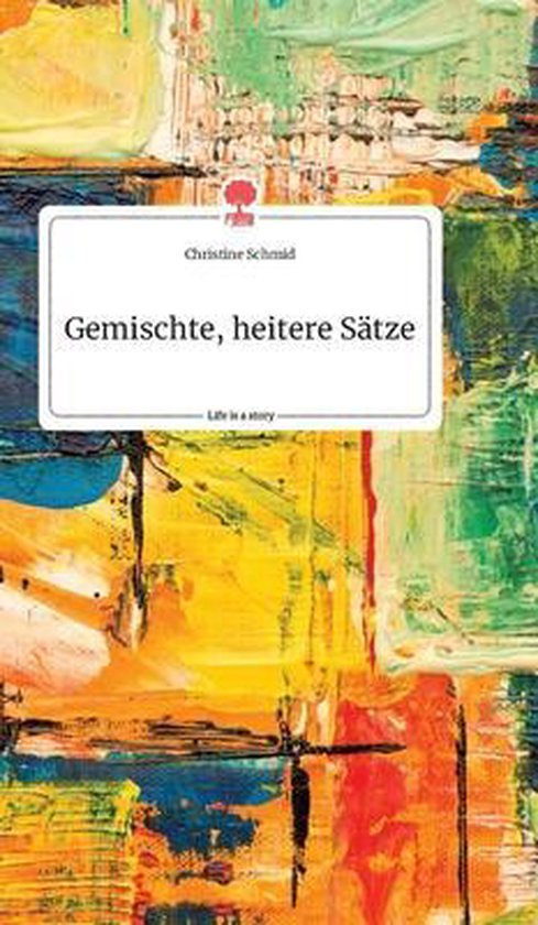 Gemischte, heitere Satze. Life is a Story - story.one