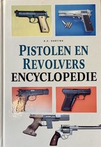 Geillustreerde pistolen en revolvers encyclopedie