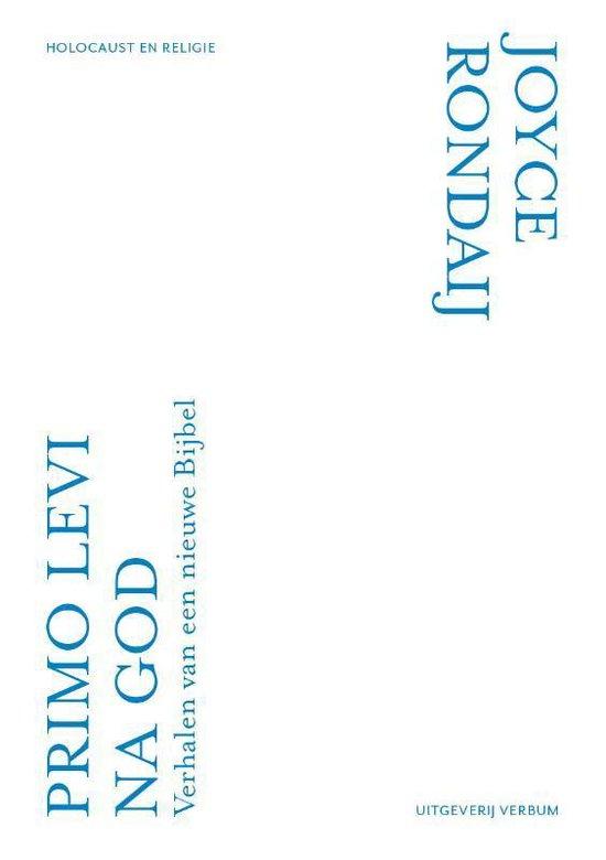 Boek cover Primo Levi na God van Joyce Rondaij (Paperback)