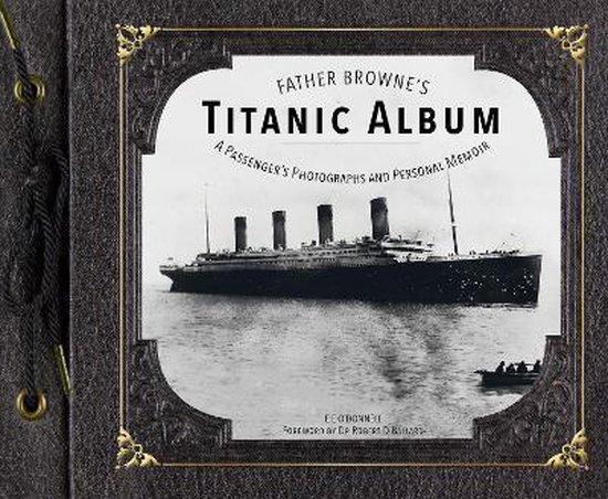 Father Browne's Titanic Album