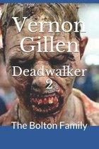 Deadwalker 2