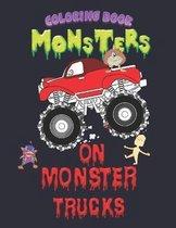 Monsters on Monster Trucks