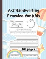 A-Z Handwriting Practice for Kids: Unique Novelty Kids Gifts For Children