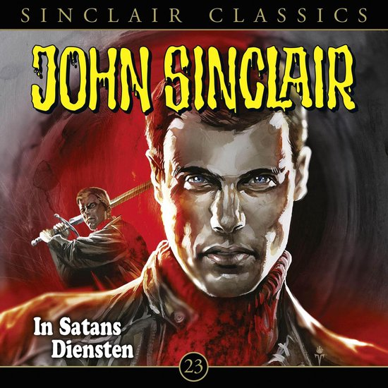 Omslag van John Sinclair, Classics, Folge 23: In Satans Diensten