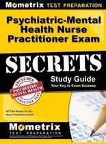 Psychiatric-Mental Health Nurse Practitioner Exam Secrets
