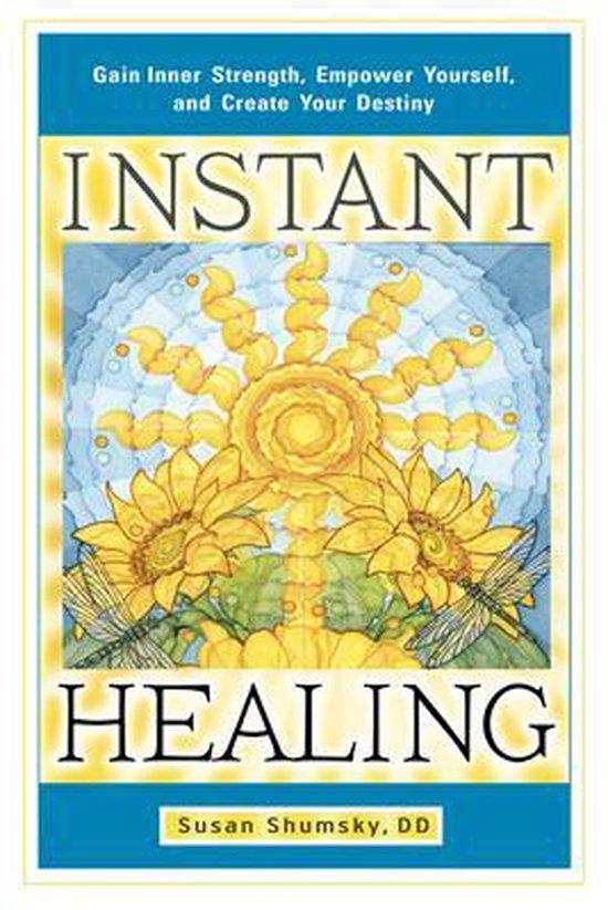Boek cover Instant Healing van Susan Shumsky (Paperback)