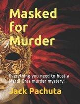 Masked for Murder