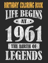 Birthday Coloring Book Life Begins At 1961 The Birth Of Legends: Easy, Relaxing, Stress Relieving Beautiful Abstract Art Coloring Book For Adults Colo