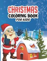 """Christmas Coloring Book for Kids: Coloring book For Kids Ages 2-4, Adorable and Easy Christmas Coloring Pages 8.5""""x11"""" 104 Pages"""