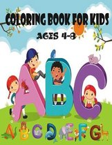 Coloring Book for Kids Ages 4-8: Kids Activity Books Preschool (Animals Coloring Books for Kids Ages 4-8)