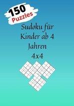 Sudoku für Kinder ab 4 Jahren 4x4: : 150 Sudokus 4x4 sudoku für anfänger, Rätsel einfach mit lösungen, für kinder ab 4 jahren, jeweils von sehr leicht