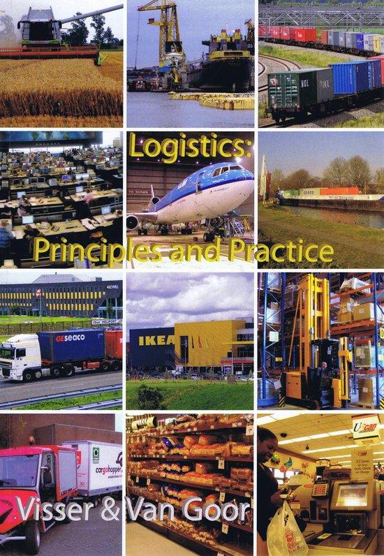 Boek cover Logistics: Principles and Practice van H.M. Visser (Paperback)