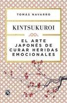 El Arte Japones de Curar Heridas Emocionales
