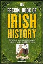 The Feckin' Book of Irish History