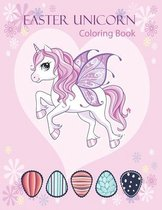 Easter Unicorn Coloring Book: Coloring Books For Kids Ages 2-4 Children's books for 3 year old's toddler books happy easter coloring book for kids a