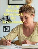 16 x 16 Sudoku-Ratselbuch fur Erwachsene