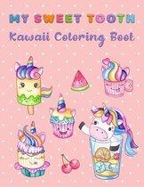 My Sweet Tooth Kawaii Coloring Book