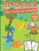 Dinosaur connect the Dots and coloring Book for Kids Ages 4-8: Dinosaur Dot to Dot Coloring Book for Kids Ages 4-8