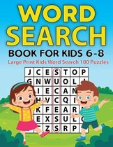 Word Search Book For Kids: Fun and Educational Word Search Puzzles with Cool Facts for Boys and Girls Ages 6-8