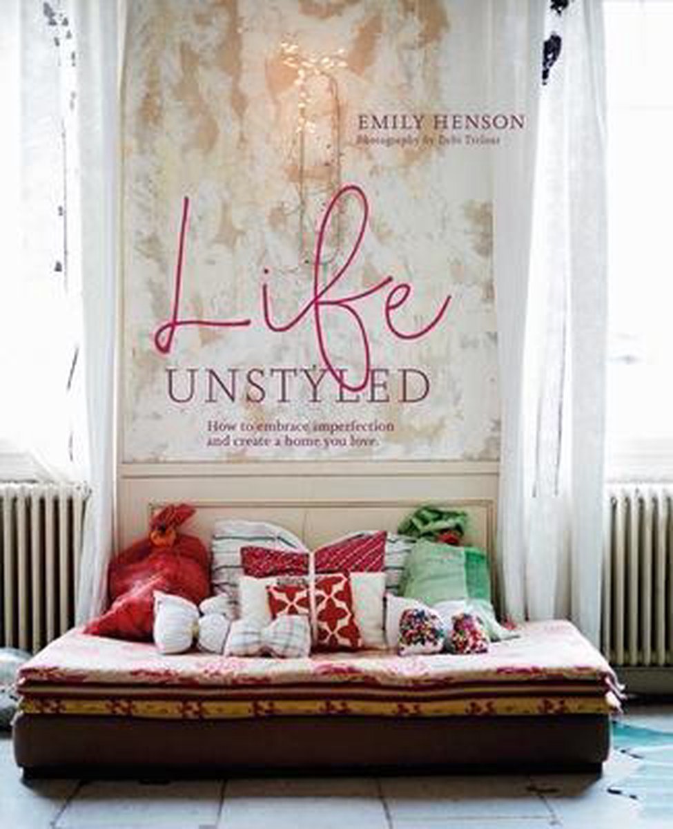 Life Unstyled - Emily Henson
