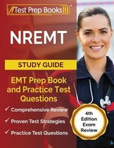 NREMT Study Guide: EMT Prep Book and Practice Test Questions [4th Edition Exam Review]