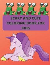 Scary and Cute Coloring Book for kids