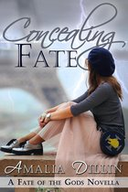 Concealing Fate