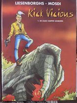 Kick Vicious deel 1 de zaak Harper Sanborn (hardcover stripboek)