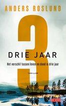Boek cover Drie jaar van Anders Roslund (Paperback)