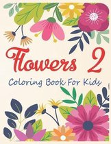 Flowers 2 Coloring Book For Kids