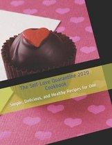 The Self-Love Quarantine 2020 Cookbook