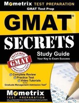 GMAT Test Prep: GMAT Secrets Study Guide