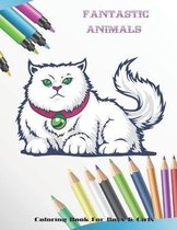 Fantastic Animals - Coloring Book For Boys & Girls