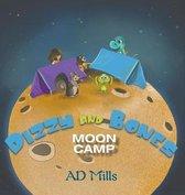 Dizzy and Bones Moon Camp