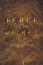 Peace for the Wicked
