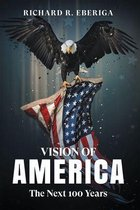 Boek cover Vision of America van Richard R. Eberiga