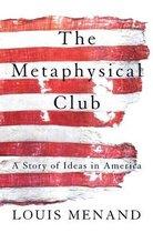 Boek cover The Metaphysical Club van Louis Menand